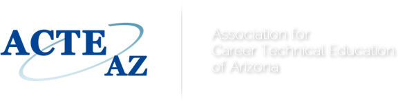 ACTEAZ - Association for Career and Technical Education of Arizo